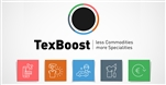 TexBoost - less Commodities more Specialities